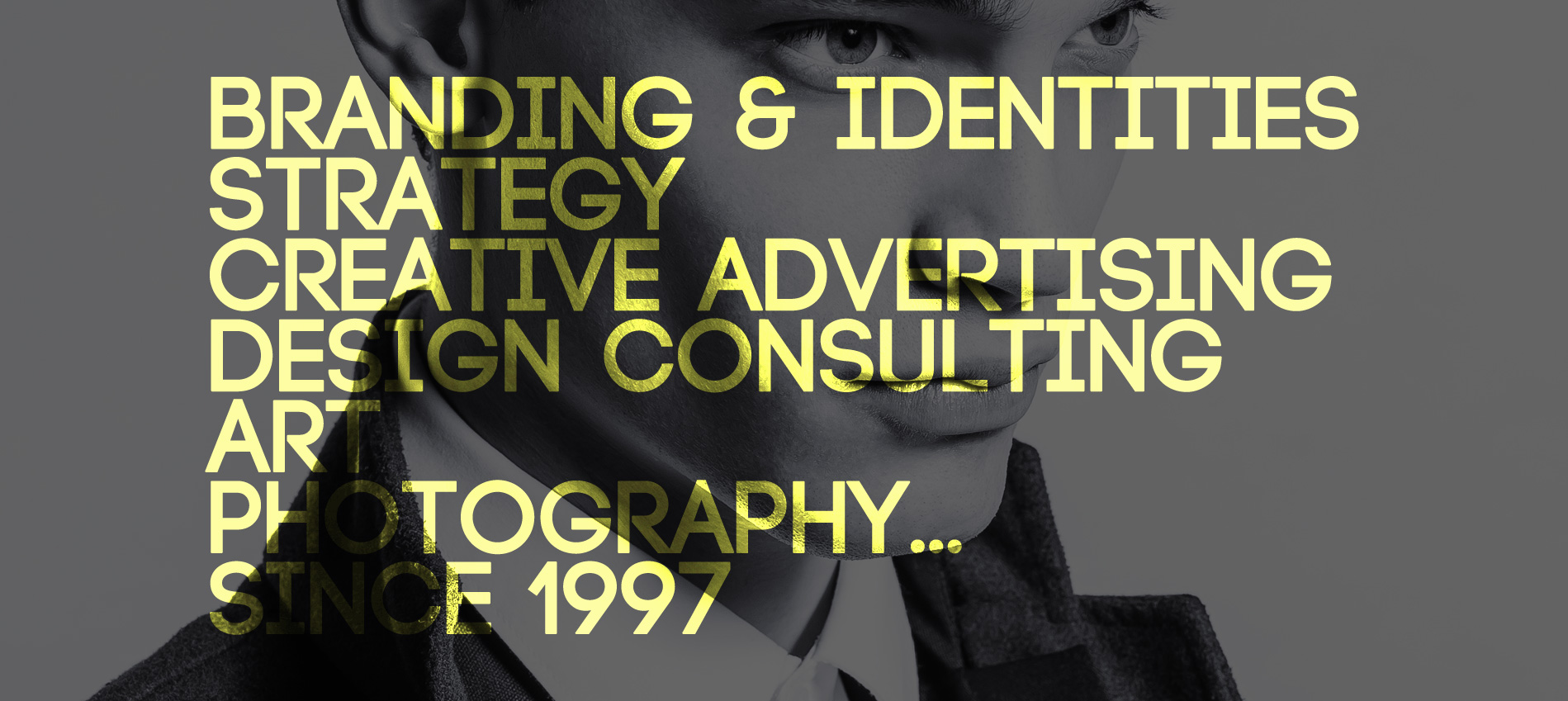 Branding, Identities, Design, Consulting, Art, Photography